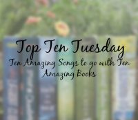 Ten Amazing Songs to go with Ten Amazing Books