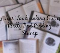 How I Get Out of a Reading Slump