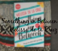 Something in Between // A Spectacular Eye-Opening Read