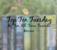 My Ten All-Time Favorite Movies