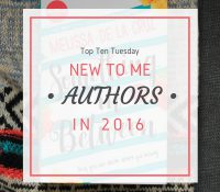 Ten New Authors I Can't Believe I Just Discovered