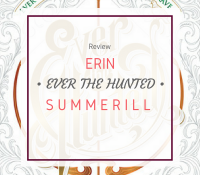 Ever the Hunted by Erin Summerill was a Trope Heavy Disappointment