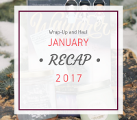January Wrap-Up and Haul