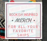 Bookish Merch for all Your Favorite Ships