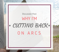 Why I'm Deciding to Cut Back on ARCs