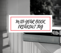 The Mid-Year Book Freakout Tag