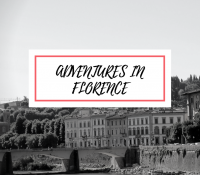 Adventures in Florence