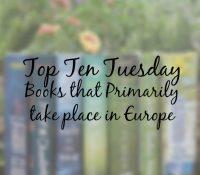 Top Ten Books Set in Europe